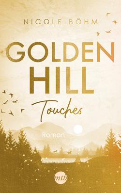 Golden Hill Touches von Boehm,  Nicole
