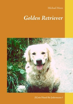 Golden Retriever von Moos,  Michael