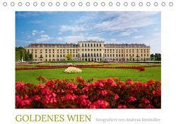 Golden Wien fotografiert von Andreas Riedmiller (Tischkalender 2019 DIN A5 quer) von Riedmiller,  Andreas