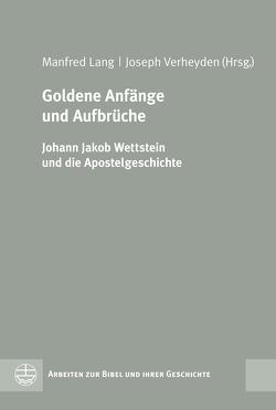 Goldene Anfänge und Aufbrüche von Lang,  Manfred, Verheyden,  Joseph