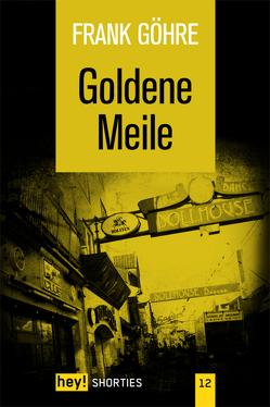 Goldene Meile von Göhre,  Frank