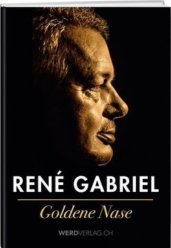 Goldene Nase von Gabriel,  René