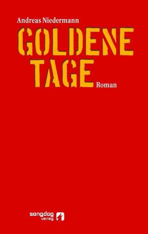Goldene Tage von Niedermann,  Andreas