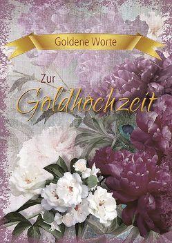 Goldene Worte – Zur Goldhochzeit