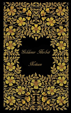 Goldener Herbst (Notizbuch) von Rose,  Luisa