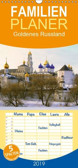 Goldenes Russland – Familienplaner hoch (Wandkalender 2019 , 21 cm x 45 cm, hoch) von Henze,  Sergej