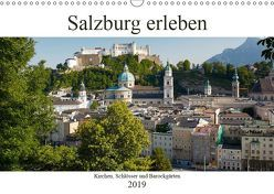 Salzburg erleben (Wandkalender 2019 DIN A3 quer) von Riedmiller,  Andreas