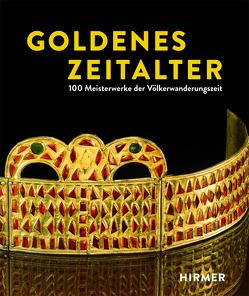 Goldenes Zeitalter von Naumann-Steckner,  Friederike, Trier,  Marcus