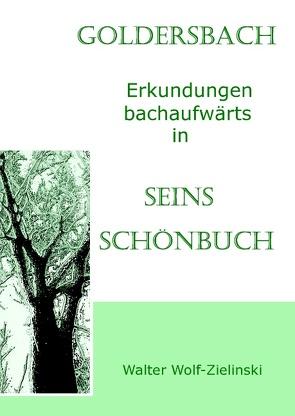 Goldersbach von Wolf-Zielinski,  Walter