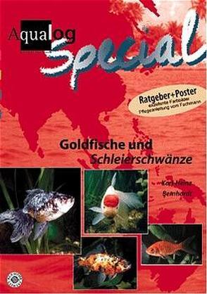 Goldfische und Schleierschwänze von Bernhardt,  Karl H