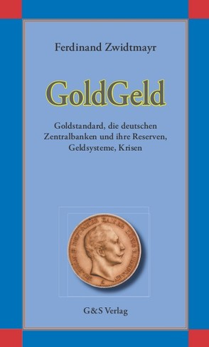 GoldGeld eBook von Städtler-Ley,  Stefan