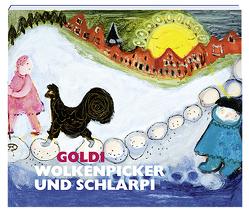 Goldi Wolkenpicker und Schlarpi von Karl und Hanna Uelliger Stiftung, Sailer-Weiss,  Elisabeth