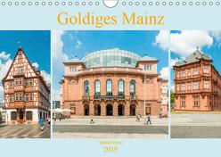 Goldiges Mainz (Wandkalender 2019 DIN A4 quer) von Hess,  Erhard, www.ehess.de