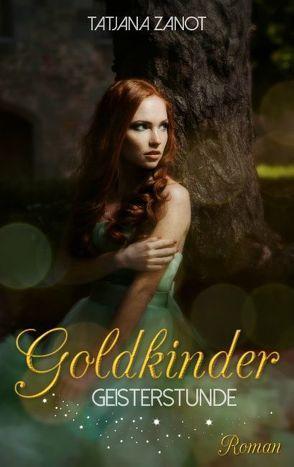 Goldkinder 2 von Zanot,  Tatjana
