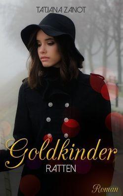 Goldkinder 3 von Zanot,  Tatjana