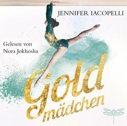 Goldmädchen von Iacopelli,  Jennifer, Jokhosha,  Nora