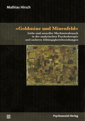 »Goldmine und Minenfeld« von Hirsch,  Mathias