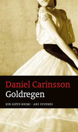 Goldregen (eBook) von Carinsson,  Daniel