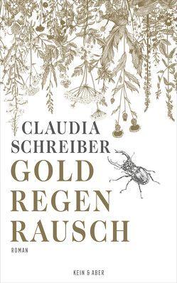 Goldregenrausch von Schreiber,  Claudia