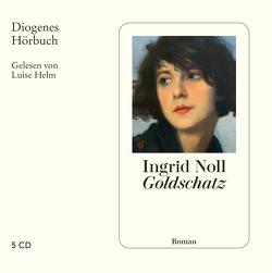 Goldschatz von Helm,  Luise, Noll,  Ingrid