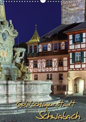 Goldschlägerstadt Schwabach (Wandkalender 2018 DIN A3 hoch) von Klinder,  Thomas