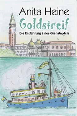 Goldstreif von Heine,  Anita