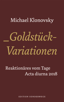 Goldstück-Variationen von Klonovsky,  Michael