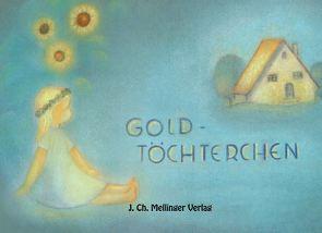 Goldtöchterchen von Elsässer,  Ruth, Volkmann-Leander,  Richard von