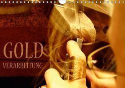 Goldverarbeitung (Wandkalender 2018 DIN A4 quer) von Dorn,  Markus
