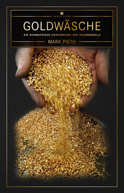 Goldwäsche von Pieth,  Mark