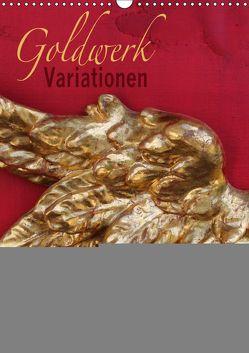 Goldwerk Variationen (Wandkalender 2019 DIN A3 hoch) von Fischer,  Elis