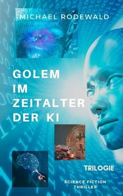 GOLEM im Zeitalter der KI von Rodewald,  Michael