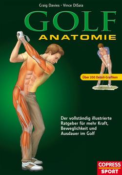 Golf Anatomie von Davies,  Craig, DiSaia,  Vince
