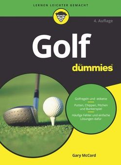 Golf für Dummies von Lindup,  Oliver, McCord,  Gary, Thiemann,  Uwe