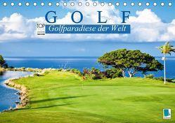 Golf: Golfparadiese der Welt (Tischkalender 2019 DIN A5 quer) von CALVENDO