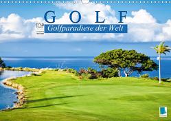 Golf: Golfparadiese der Welt (Wandkalender 2021 DIN A3 quer) von CALVENDO
