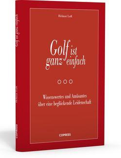 Golf ist ganz einfach von Luft,  Helmut