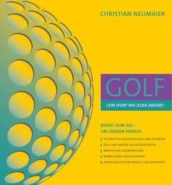 GOLF – [K]EIN SPORT WIE JEDER ANDERE[?] von Dr. Adamek,  Melanie, Neumaier,  Christian