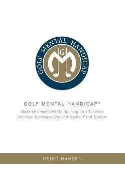 Golf Mental Handicap von Hansen,  Heiko