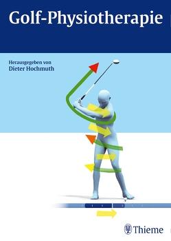 Golf-Physiotherapie von Hochmuth,  Dieter