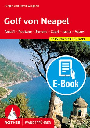 Golf von Neapel (E-Book) von Wiegand,  Jürgen, Wiegand,  Remo