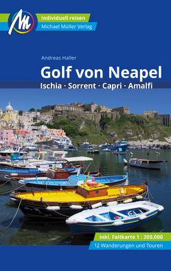 Golf von Neapel Reiseführer Michael Müller Verlag von Haller,  Andreas