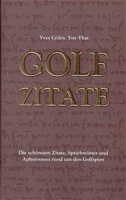 Golf Zitate von Hausheer,  Roland, Ton-That,  Yves C.