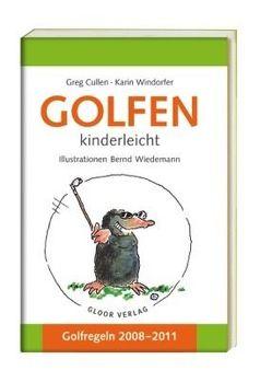 Golfen von Cullen,  Greg, Wiedemann,  Bernd, Windorfer,  Karin