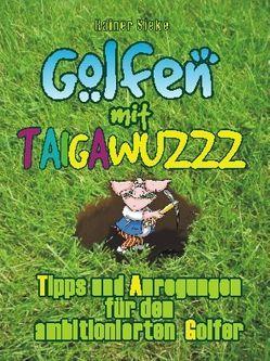 Golfen mit Taigawuzzz von Sieke,  Rainer