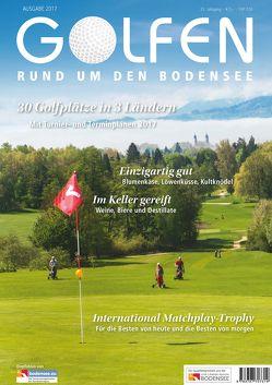 Golfen rund um den Bodensee 2017 von Herr,  Gerhard