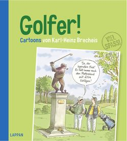 Golfer! von Brecheis,  Karl-Heinz