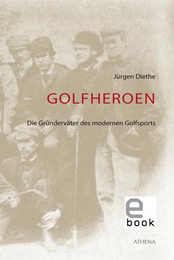 Golfheroen von Diethe,  Jürgen