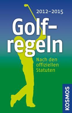 Golfregeln 2012 – 2015 von -