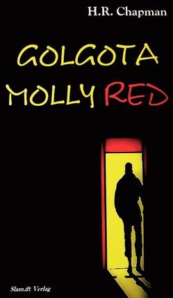 Golgota Molly Red von Chapman,  Holden,  Rye